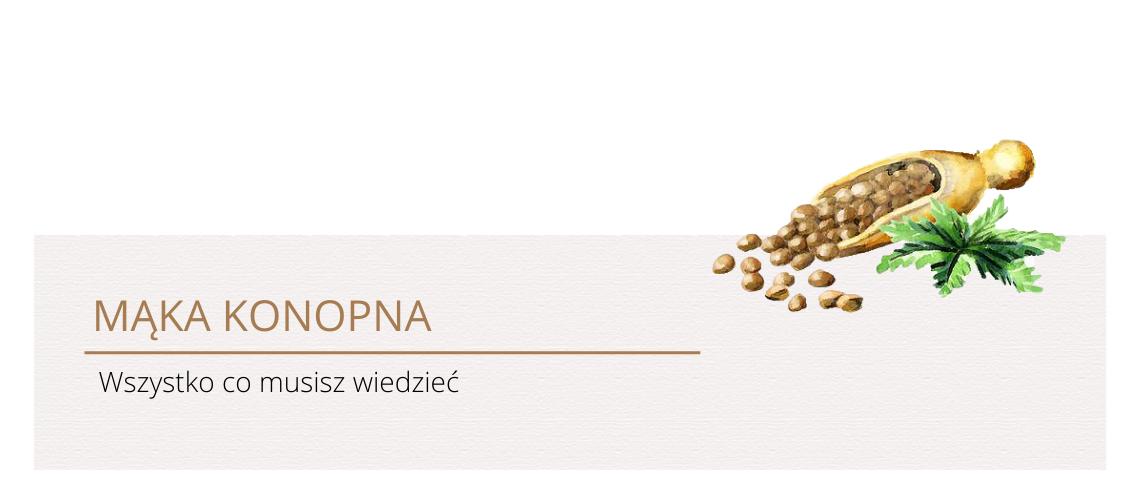 Mąka konopna - właściwości i zastosowanie 4