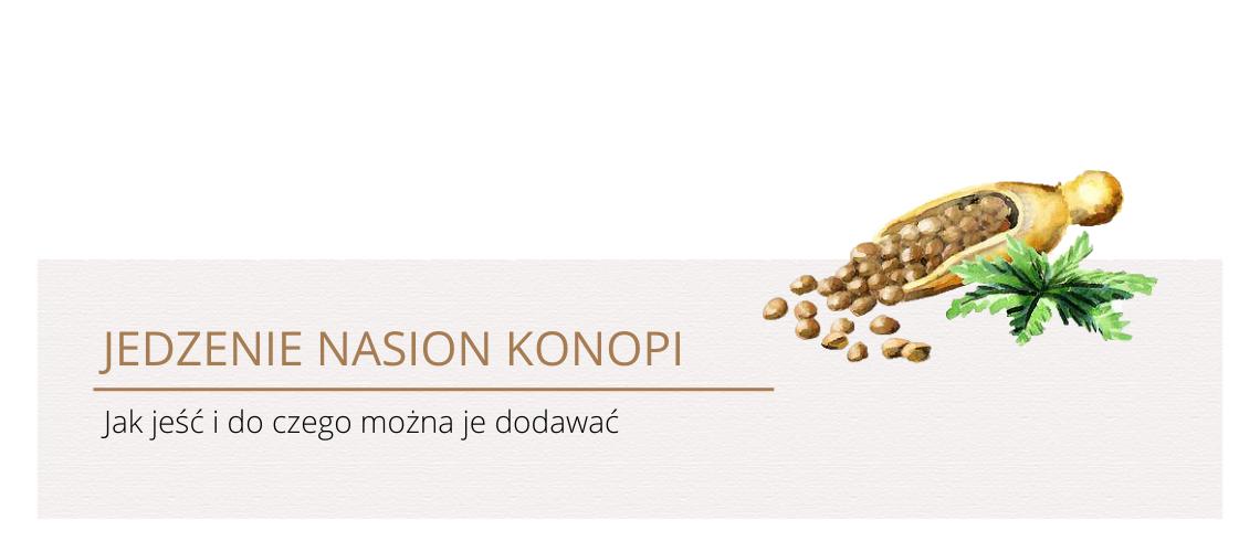 Jak jeść nasiona konopi? 2